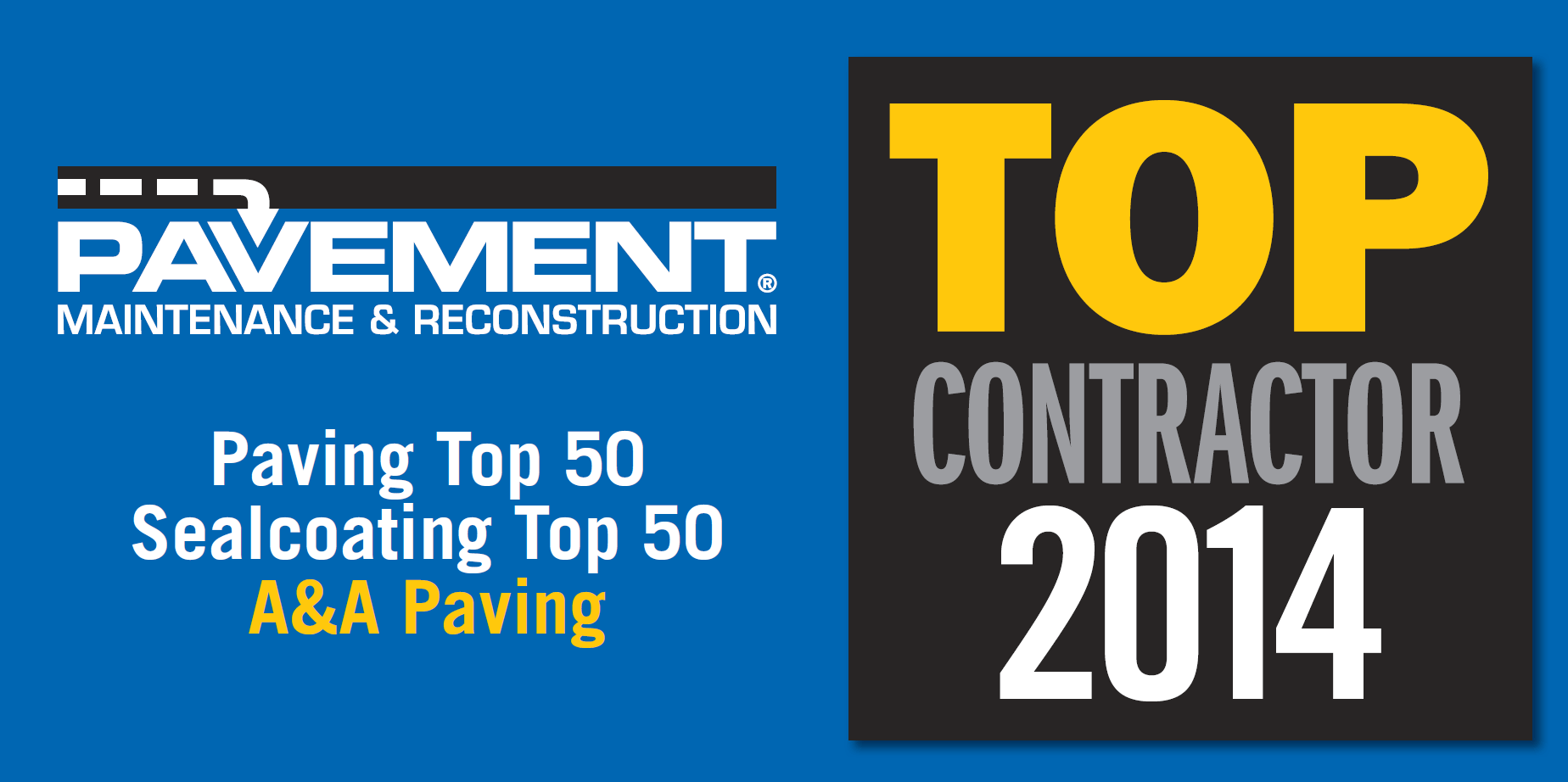 A&A Paving | Top Contractor for 2014