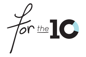 """Paving it Forward """"FOR THE 10"""""""
