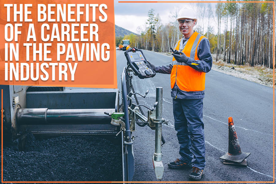 The Benefits Of A Career In The Paving Industry