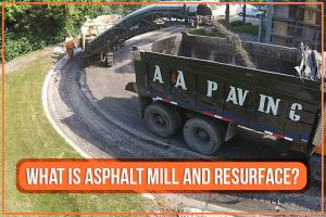 What Is Asphalt Mill And Resurface?